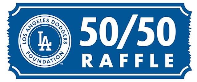 Los Angeles Dodgers Foundation 50/50 raffle