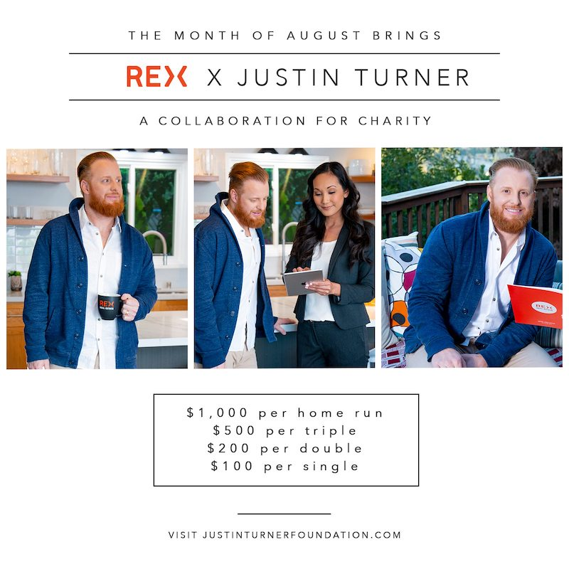 REX Real Estate is donating to the Justin Turner Foundation during August of the 2019 MLB season