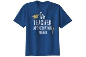 2021 Dodgers Teacher Appreciation Night t-shirt